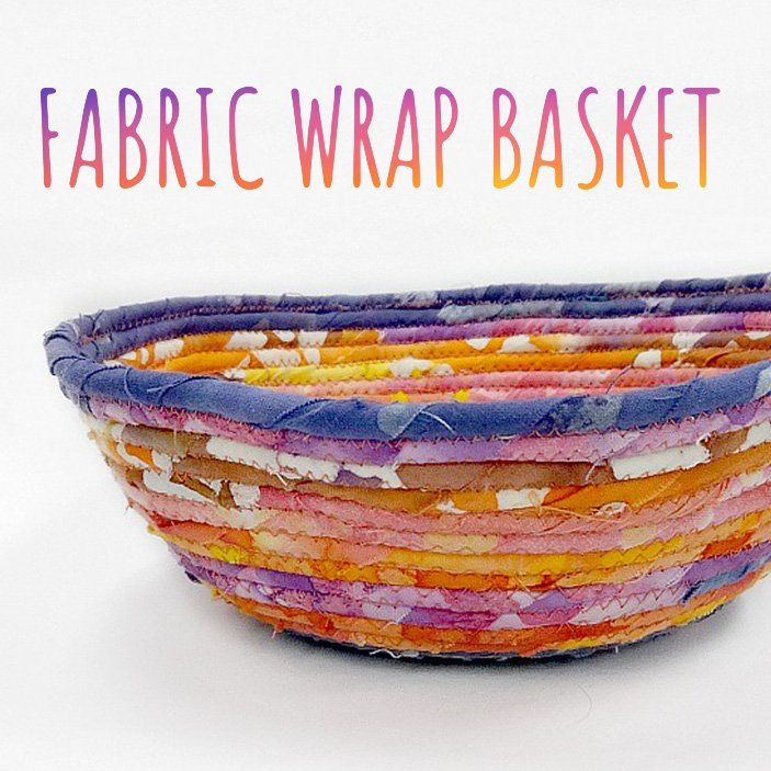 Fabric Wrap Basket