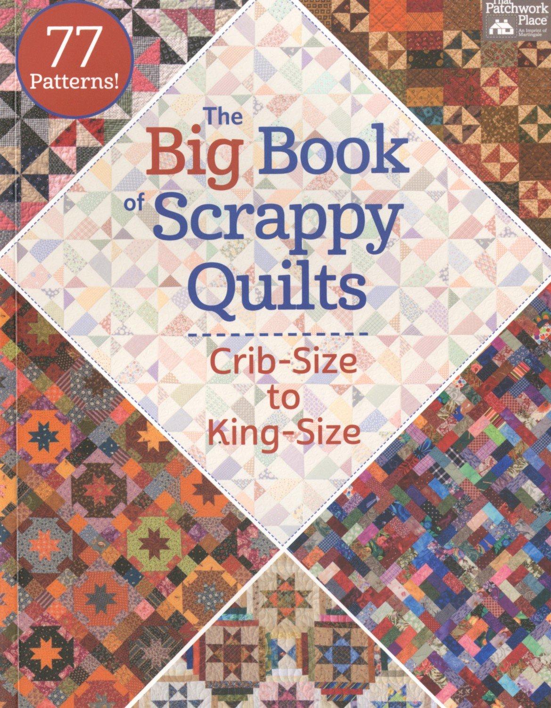 Big Book of Scrappy Quilts