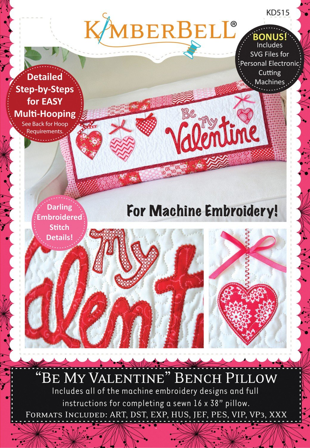 Be My Valentine Bench Pillow Machine Embroidery CD