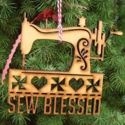 Laser Cut Ornament - choose Sew Blessed or Quilting Queen