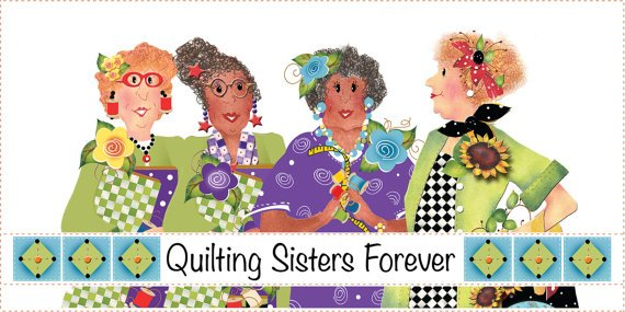 6 x 12 Quilting Sisters Forever