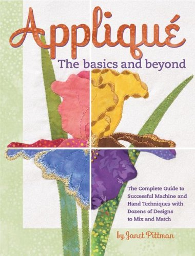 Applique' - The Basics and Beyond