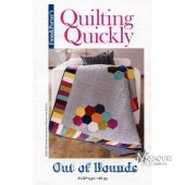 Quilting Quickly -  Out of Bounds