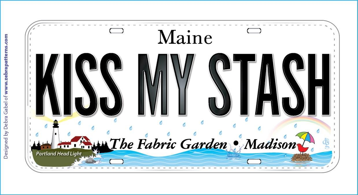 Fabric License Plate Row by Row 2015:  KISS MY STASH (shipping discounted) ON SALE!
