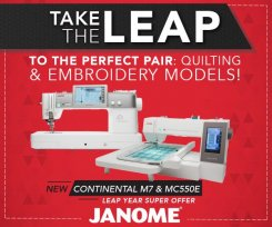 Leap Year Janome 0% 60 month financing on the Continental M7 or Combo of M7 + 550E