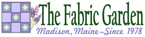 The Fabric Garden in Madison, Maine - One of Maine's largest & oldest quilt shops.  Janome Machines, Quilting Fabrics, Notions and More.  Shop in-store or online.