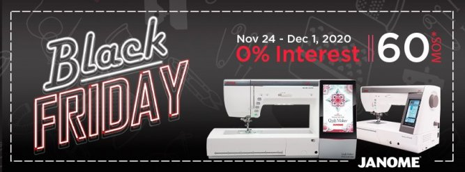 Janome Black Friday Financing at The Fabric Garden