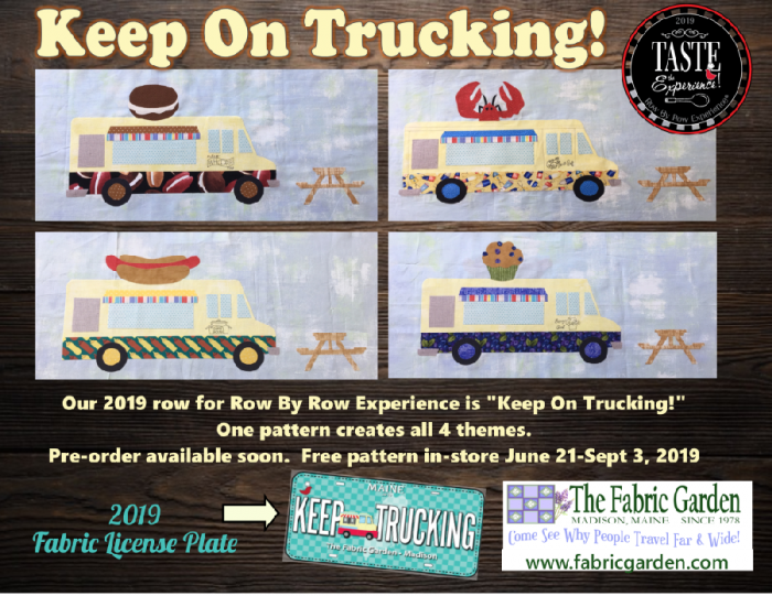 Row By Row Experience 2019 Fabric License Plate and Row for The Fabric Garden - Keep on Trucking - food truck theme