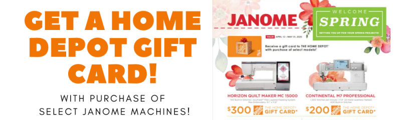 Home Depot Gift Card with Select Janome Machines!