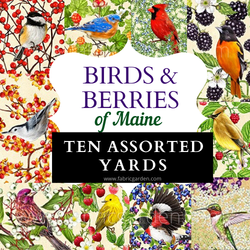 PRE-ORDER: 10 ASSORTED ONE YARD CUTS from Birds and Berries of Maine - Maine Shop Hop 2020 Fabrics