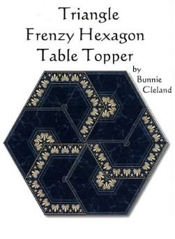 Triangle Frenzy Hexagon Table Topper Pattern by Bunnie Cleland