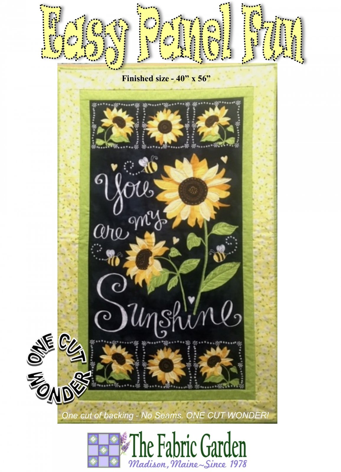 The Fabric Garden Easy Panel Fun PANEL PATTERN - You Are My Sunshine Modification- fabric panel not included