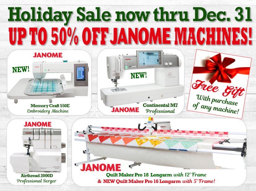 Holiday Janome Machine Sale at The Fabric Garden!  Now thru Dec 31.  Longarm Machines, Janome M7, Janome 550E, Janome Skyline Machines, Sergers, Sewing machines and more