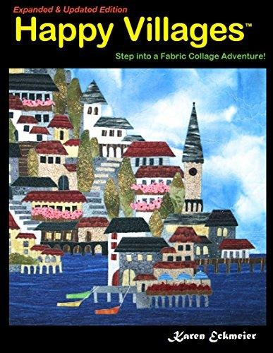Happy Villages - Expanded and Updated Edition - by Karen Eckmeier
