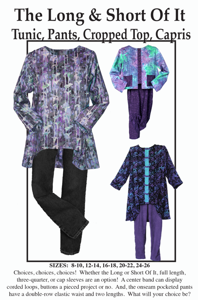 The Long & Short of It - Pattern to make Tunic/Pants/Crop Top/Capri Pants