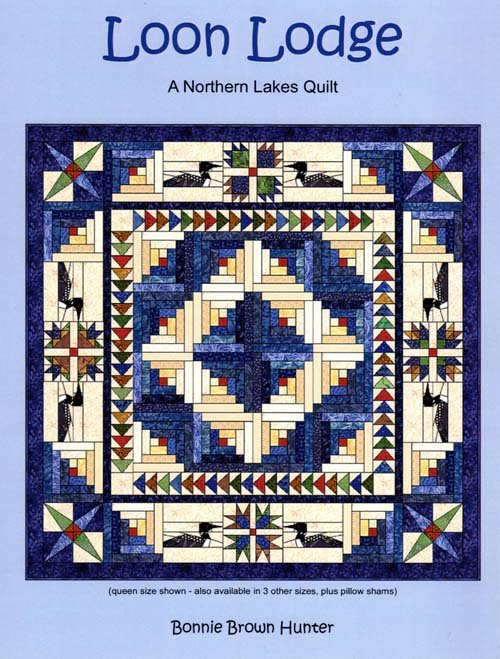 Loon Lodge - Quilting Book by Bonnie Brown Hunter - Reduced Shipping!