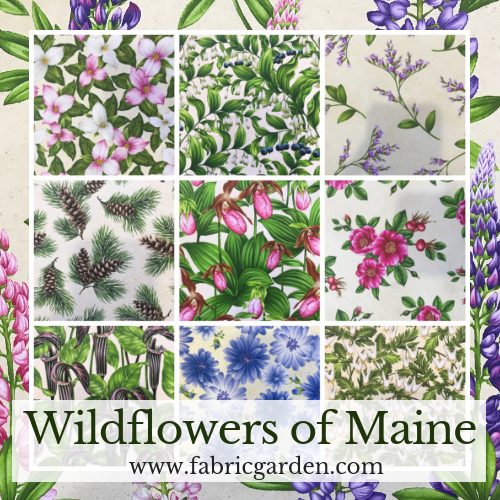 Wilflowers of Maine 2019 Maine Quilt Shop Hop fabrics - Pre-order now for April 1 delivery