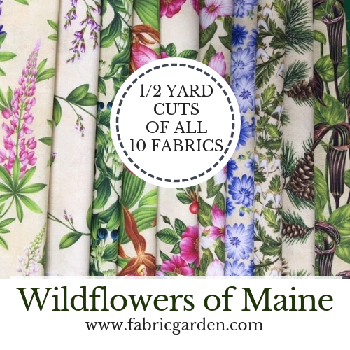 Wildflowers of Maine TEN HALF-YARD CUTS of Exclusive Maine Shop Hop 2019 Fabrics
