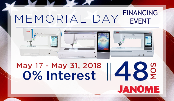 Memorial Day Janome Financing at The Fabric Garden