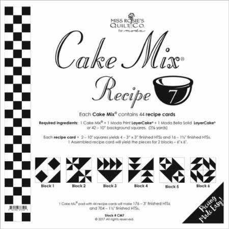 Cake Mix Recipe #7 CM7 | 44 Sheets - Make Quilt Blocks Using Your 10 Fabric Squares