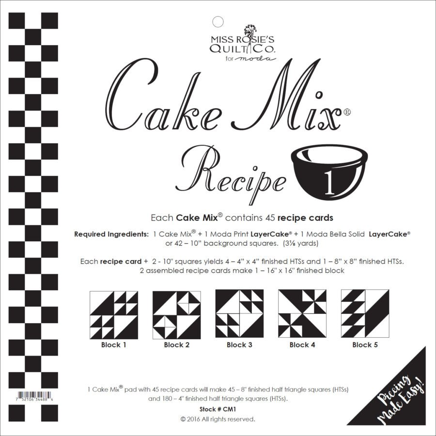 Cake Mix Recipe #1  CM1  | 44 Sheets - Make Quilt Blocks Using Your 10 Fabric Squares