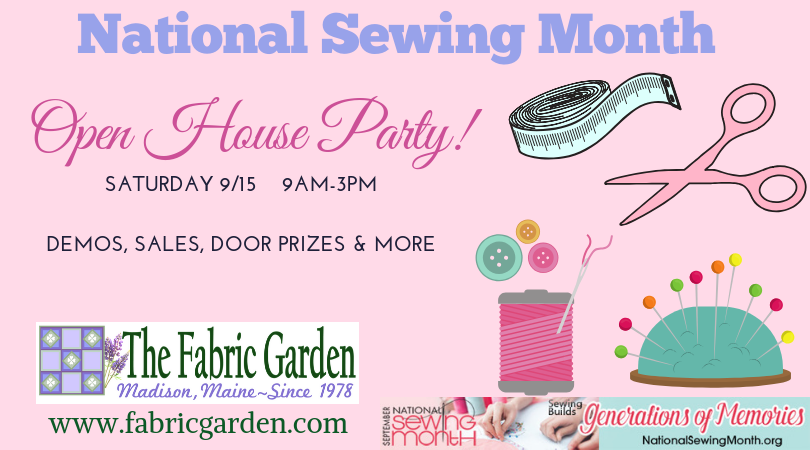 national sewing month open house party at the fabric garden in madison, maine