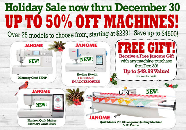 Janome machine sale now thru december 30 in-store at The Fabric Garden