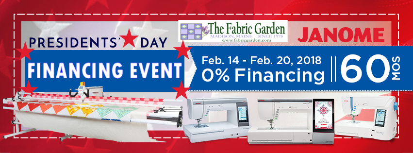 Presidents Day Janome Machine Financing - 60 month financing on machines $3,000 and up!  Available in-store only.