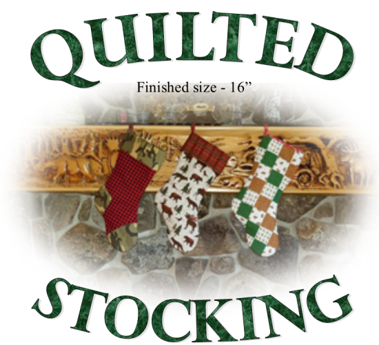 The Fabric Garden-Quilted Stocking Pattern - A Fabric Garden Exclusive - 16 Stocking