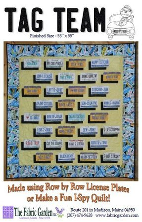 The Fabric Garden Tag Team - use with Row by Row License Plates!