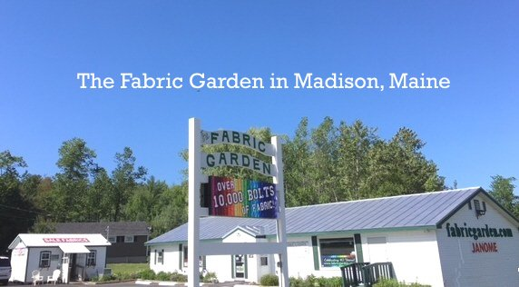 The Fabric Garden in Madison, Maine