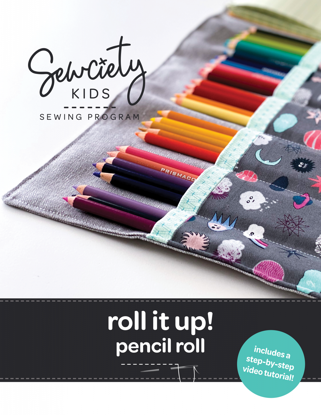 'Roll It Up' Pencil Roll - Sewing Pattern + Video Tutorial FOR KIDS!