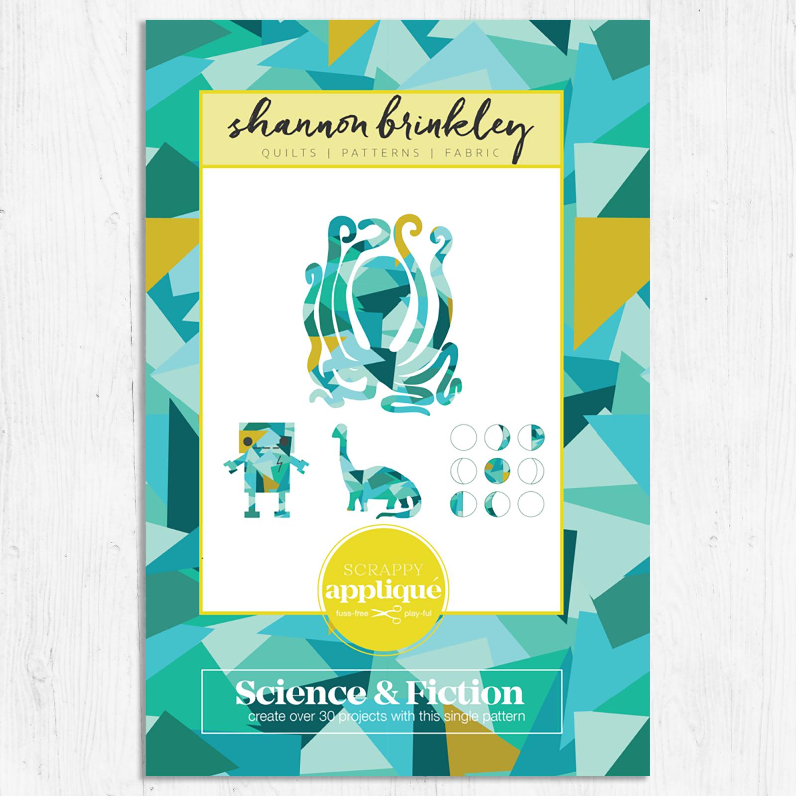 Shannon Brinkley - Science & Fiction -  Applique Pattern