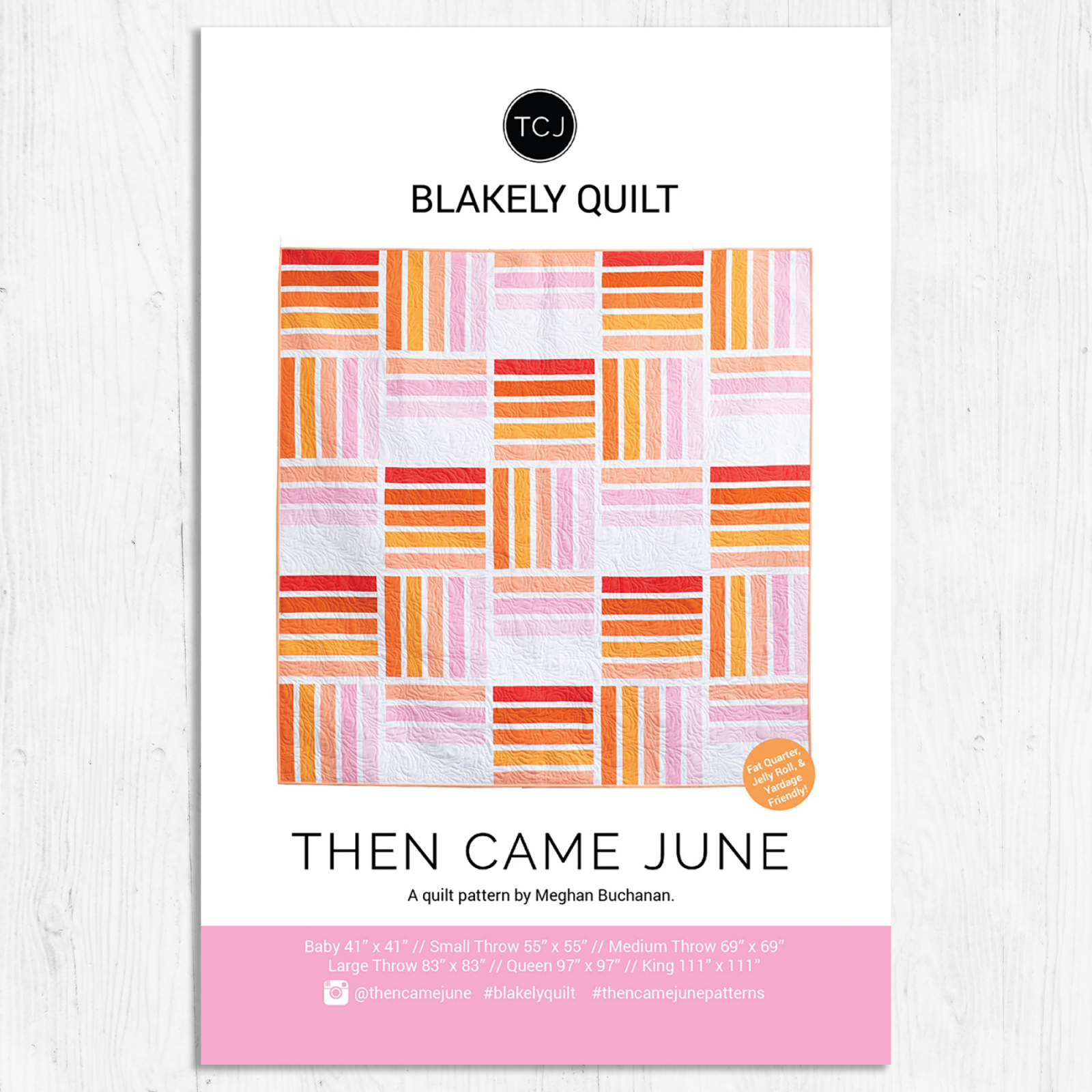 Then Came June - Blakely Quilt