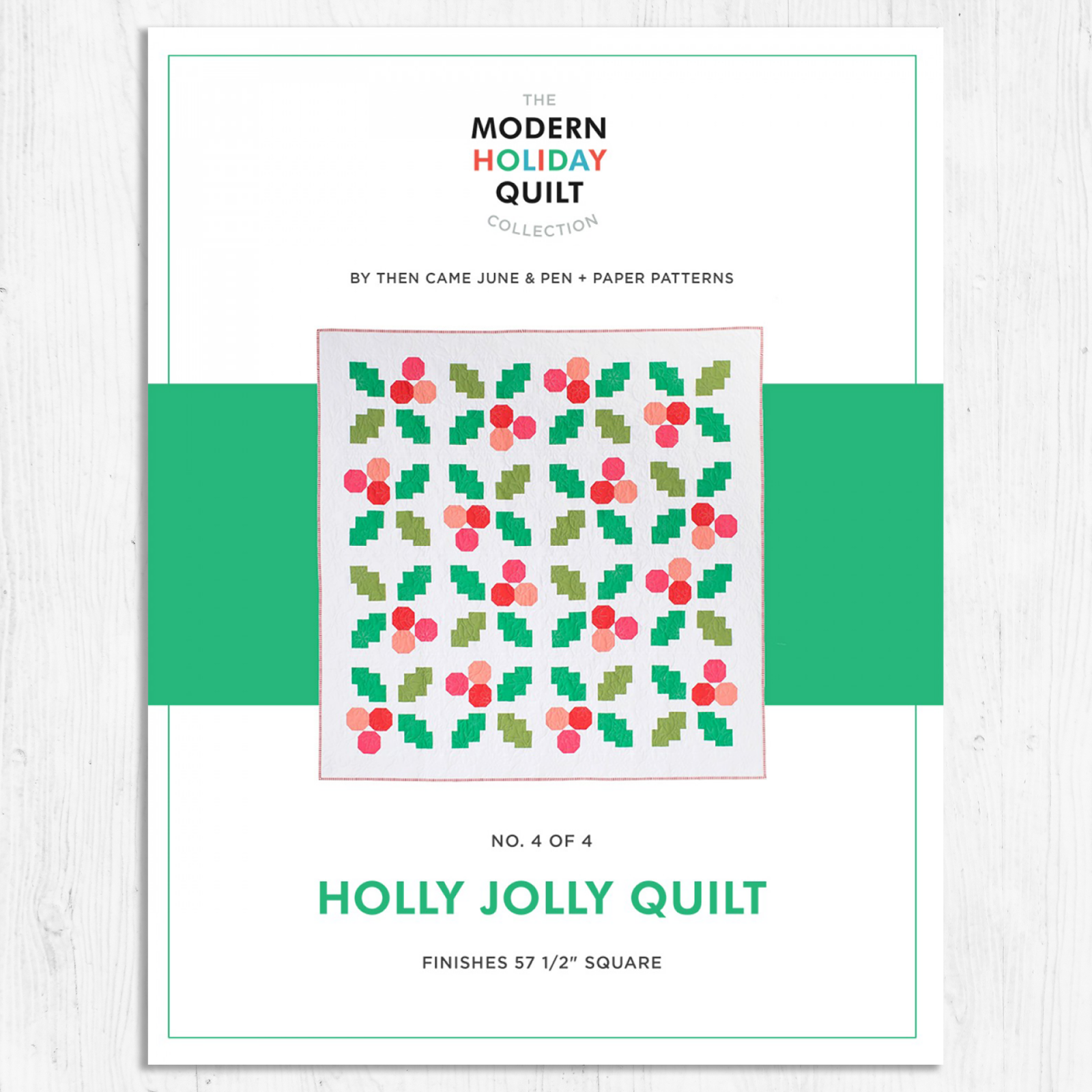 Then Came June - Holly Jolly - Quilt Pattern
