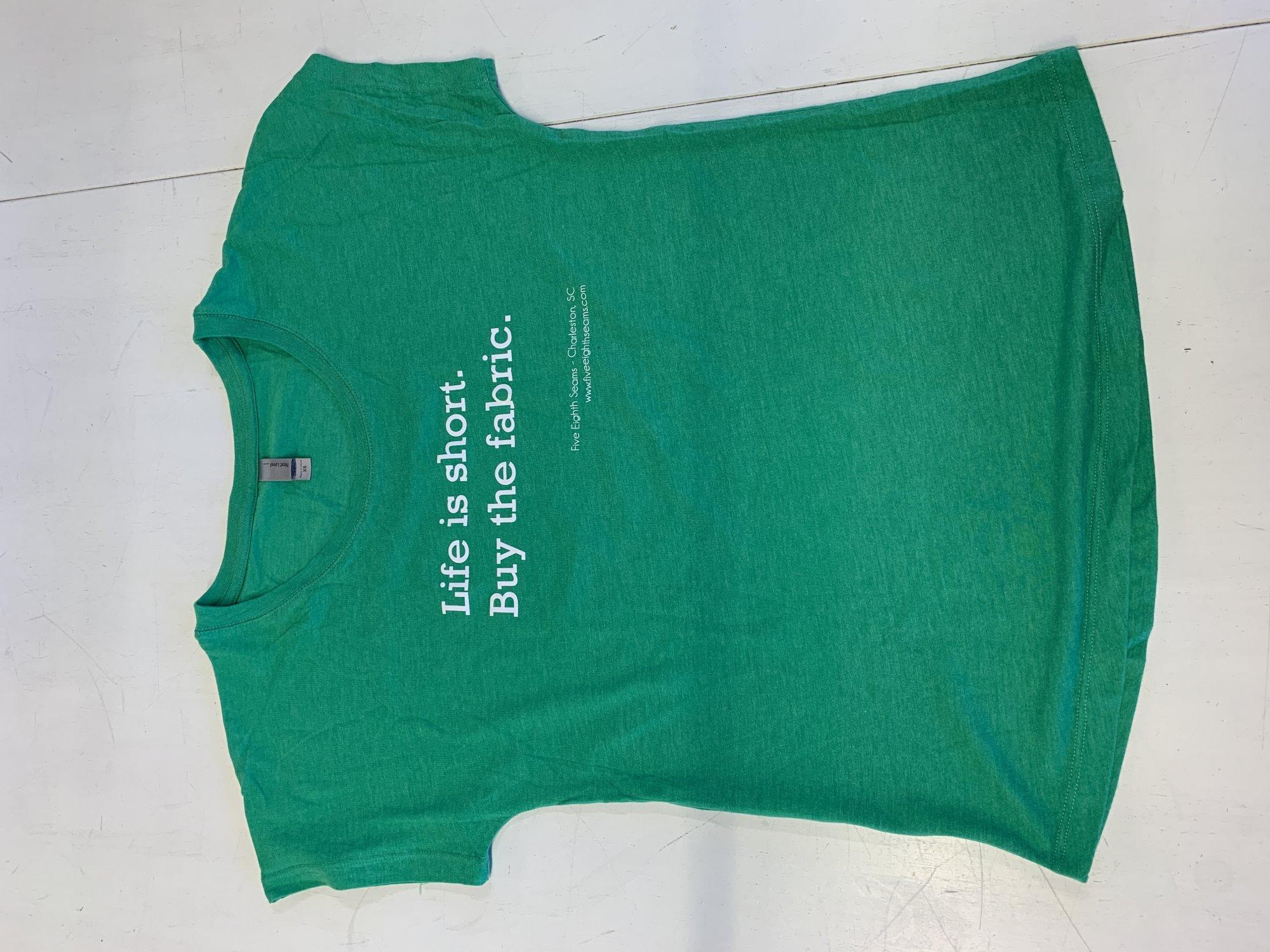 Fashion Tshirt Life is Short Green