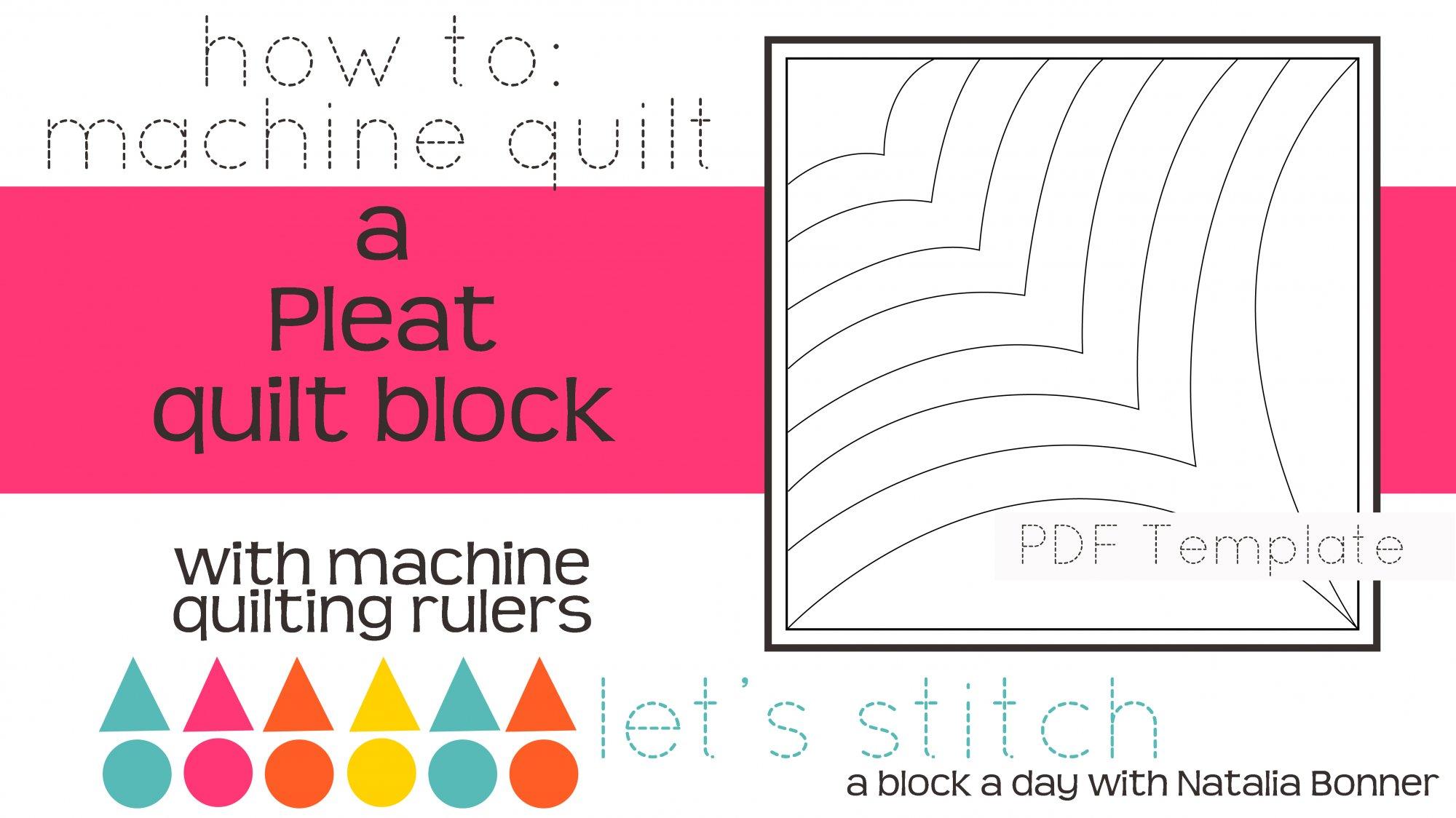 Let's Stitch - A Block a Day With Natalia Bonner - PDF - Pleat