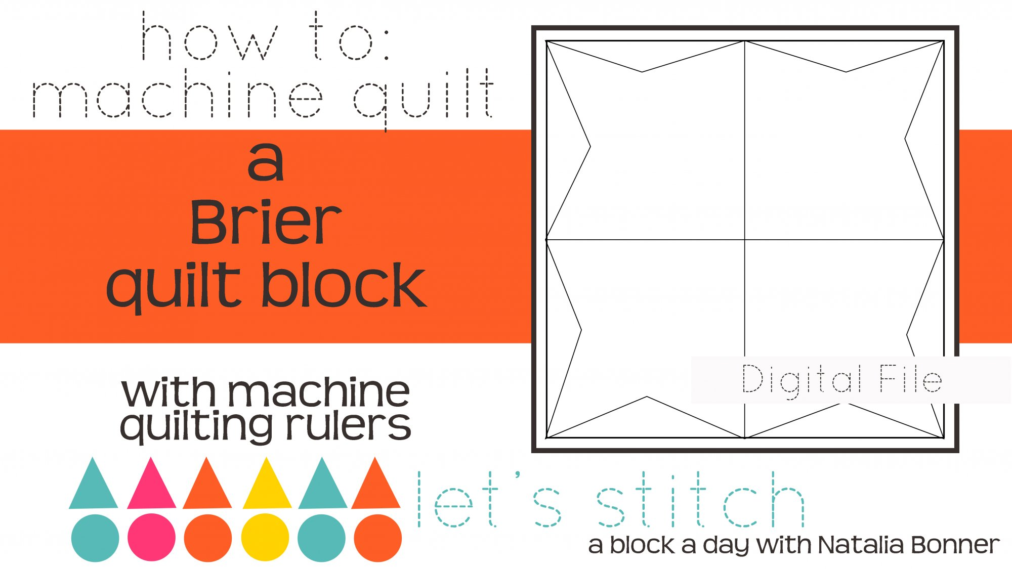 Let's Stitch - A Block a Day With Natalia Bonner - PDF - Brier