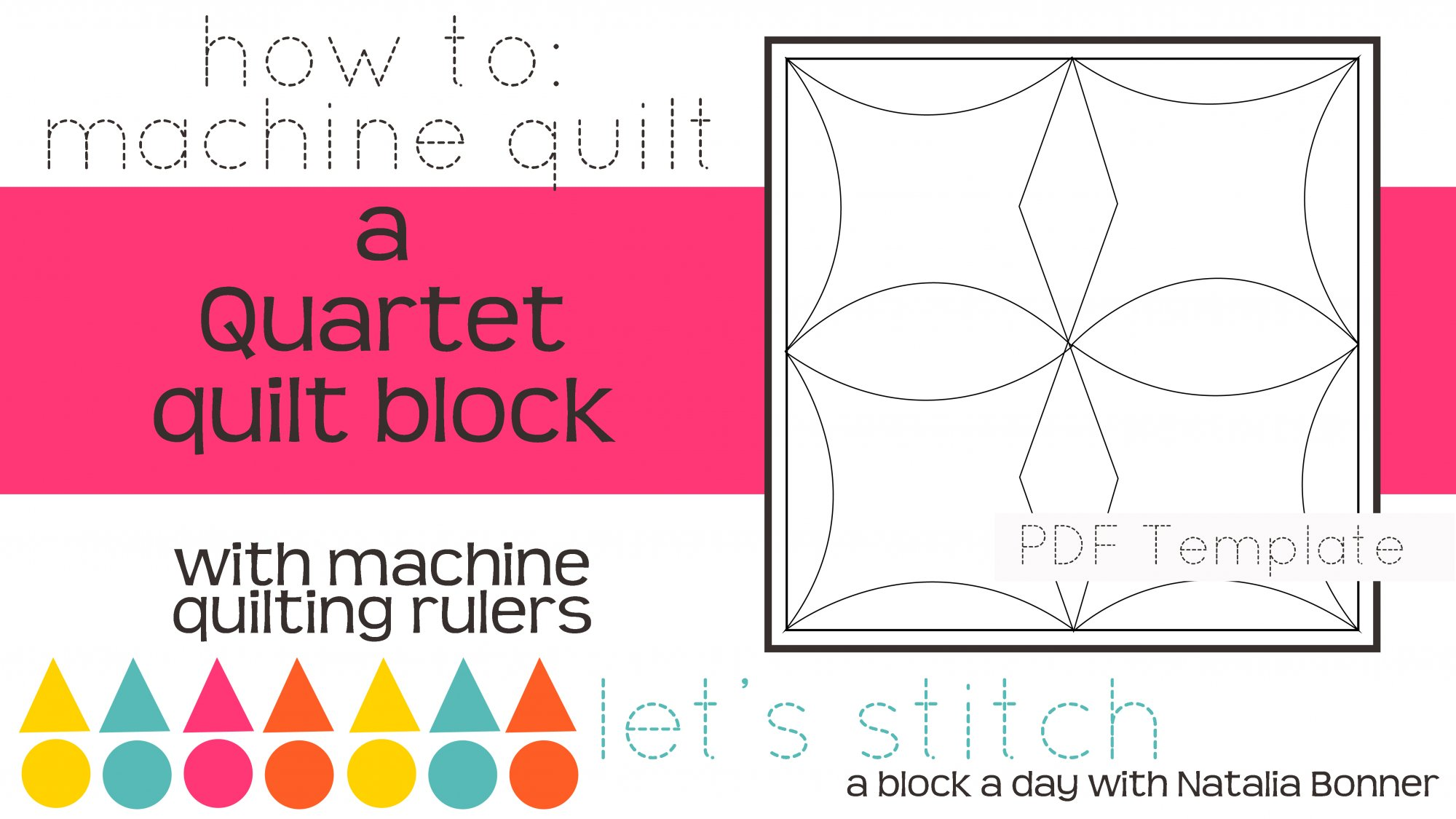 Let's Stitch - A Block a Day With Natalia Bonner - PDF - Quartet