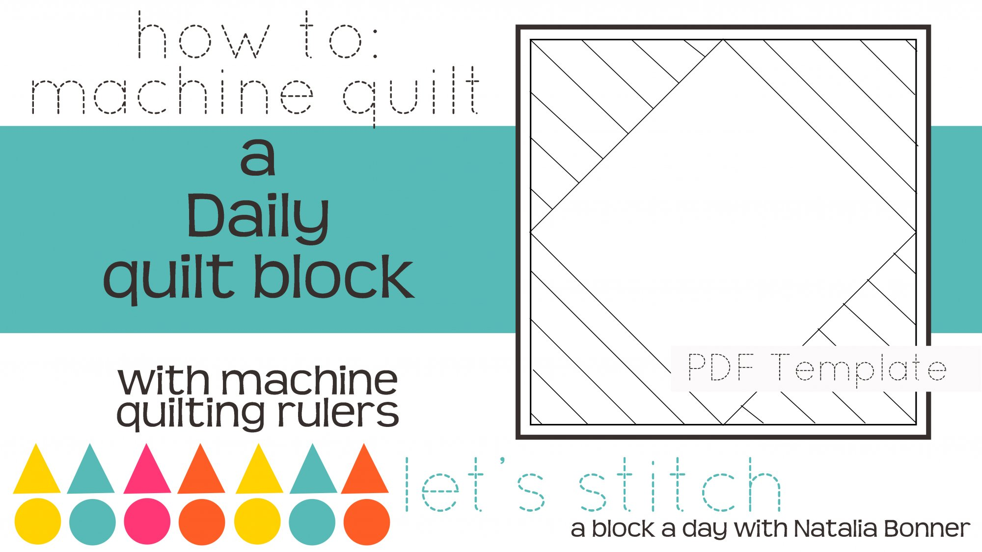 Let's Stitch - A Block a Day With Natalia Bonner - PDF - Daily