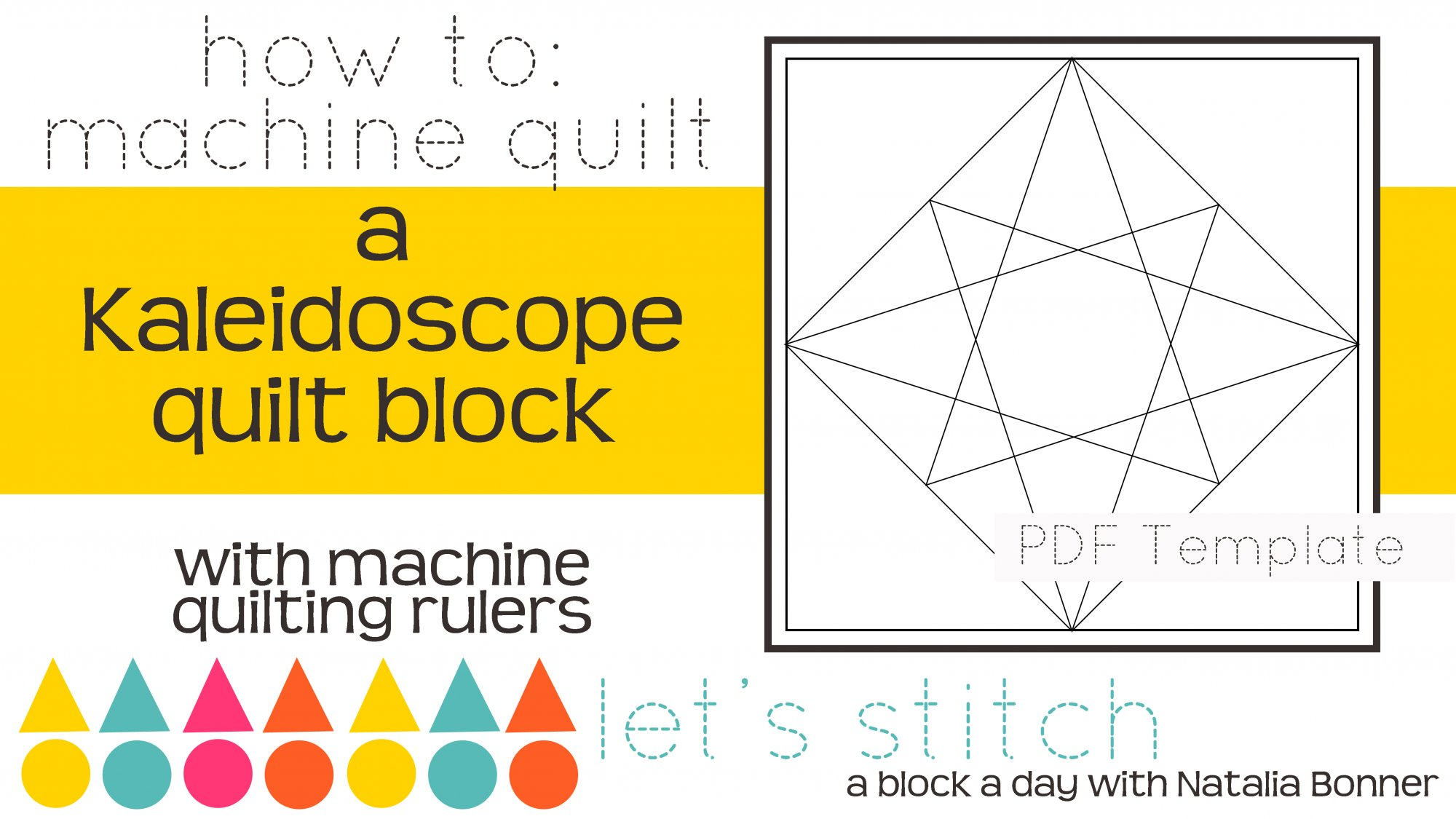 Let's Stitch - A Block a Day With Natalia Bonner - PDF - Kaleidoscope