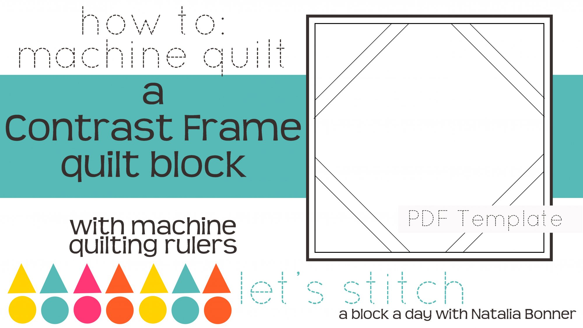 Let's Stitch - A Block a Day With Natalia Bonner - PDF - Contrast Frame