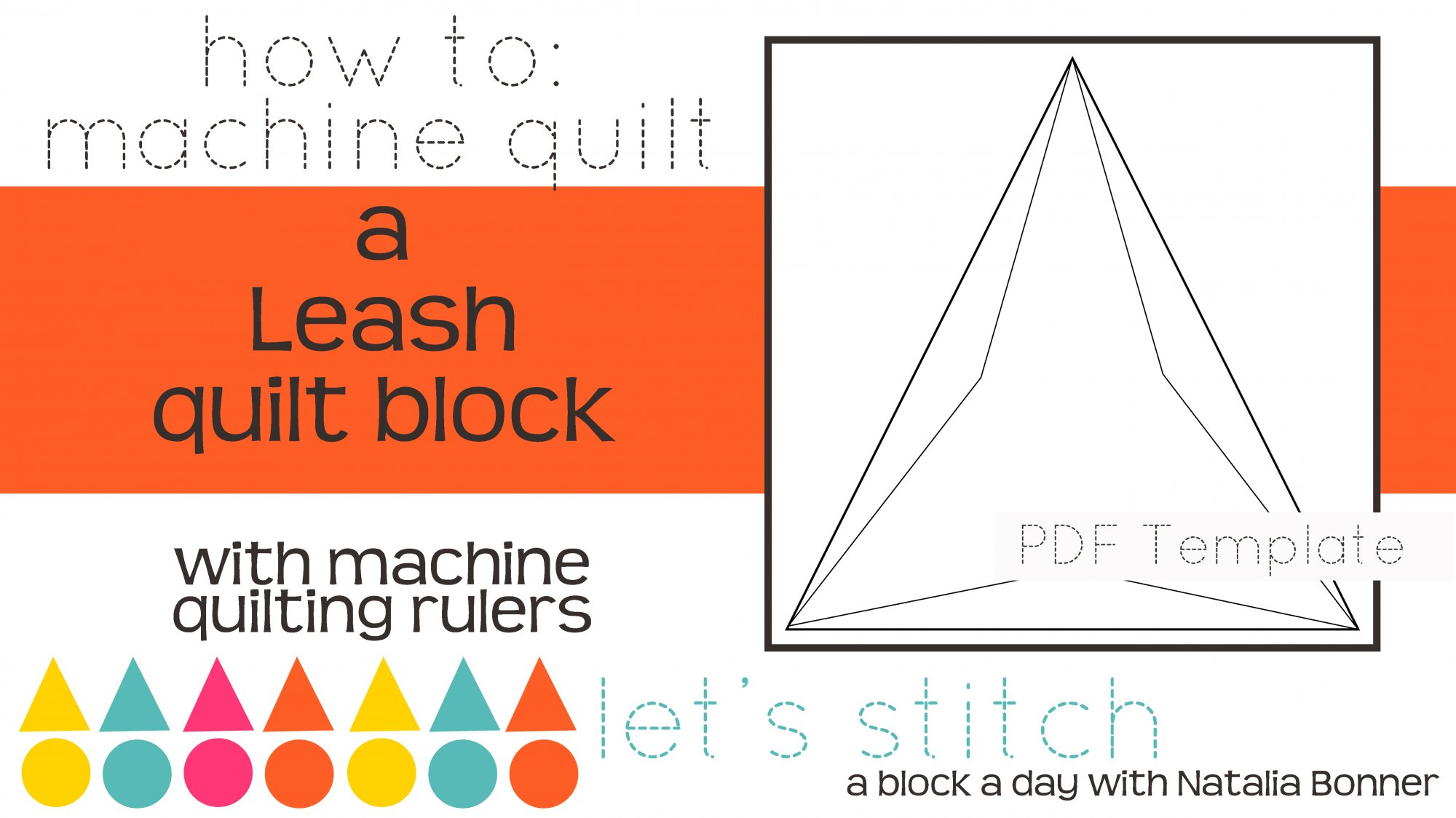 Let's Stitch - A Block a Day With Natalia Bonner - PDF - Leash