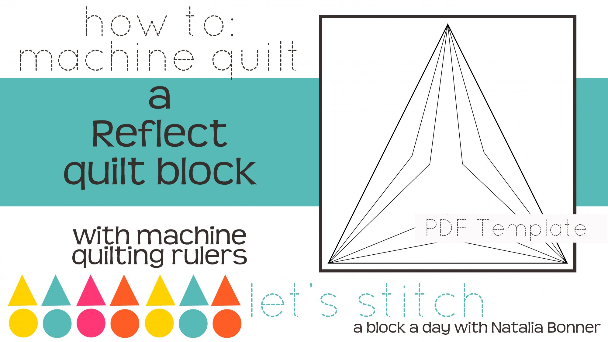 Let's Stitch - A Block a Day With Natalia Bonner - PDF - Reflect