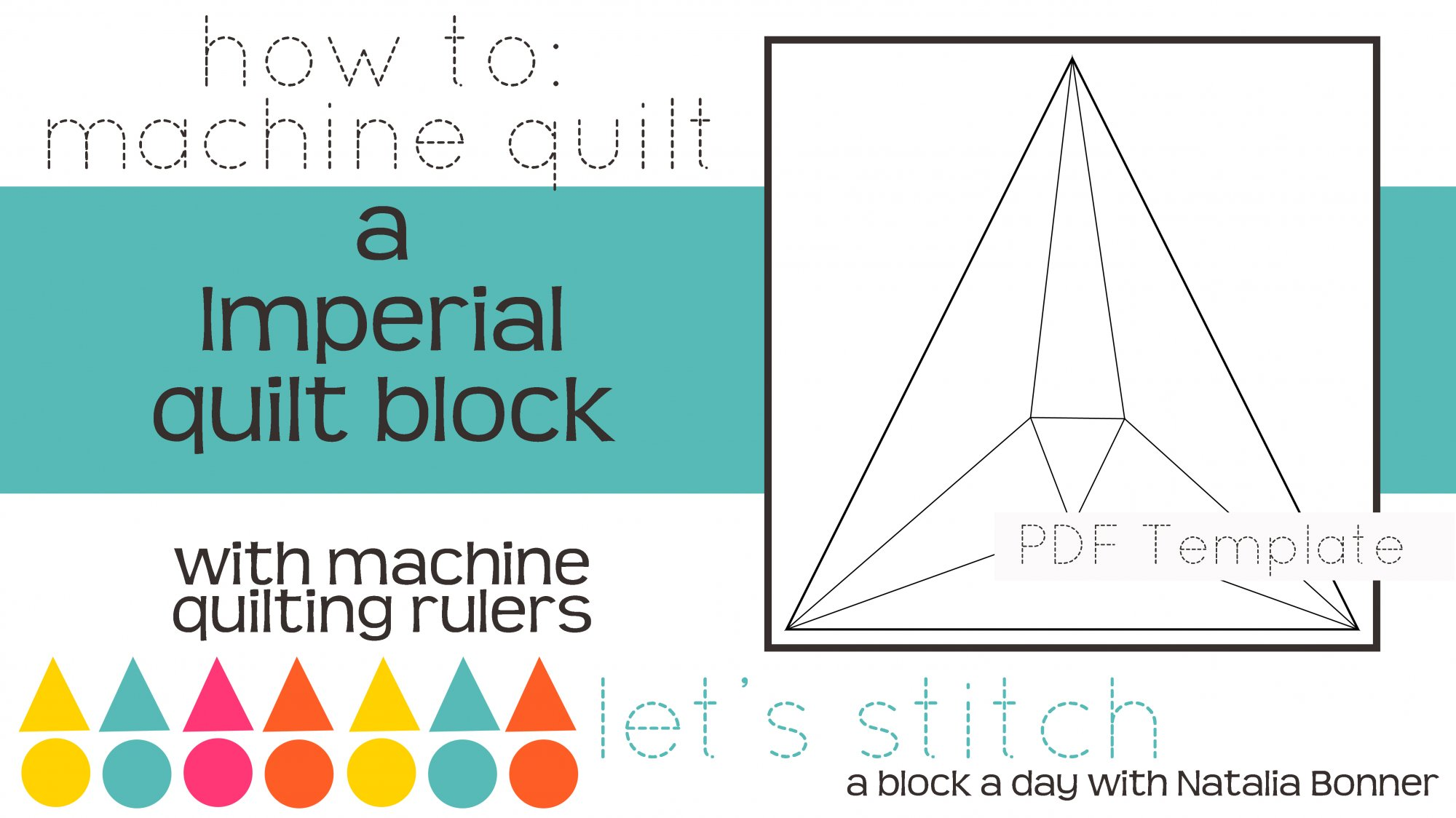 Let's Stitch - A Block a Day With Natalia Bonner - PDF - Imperial