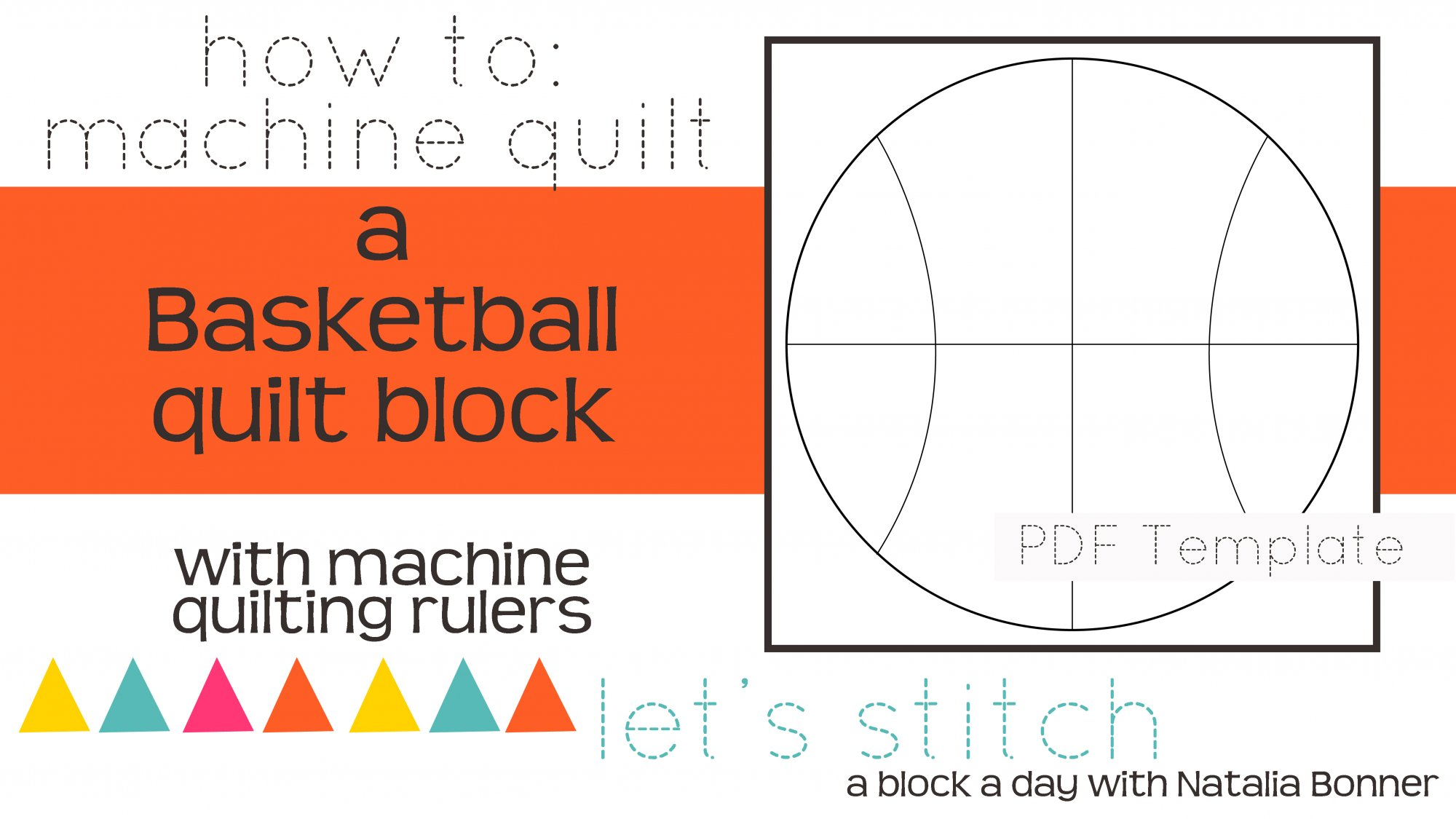 Let's Stitch - A Block a Day With Natalia Bonner - PDF - Basketball