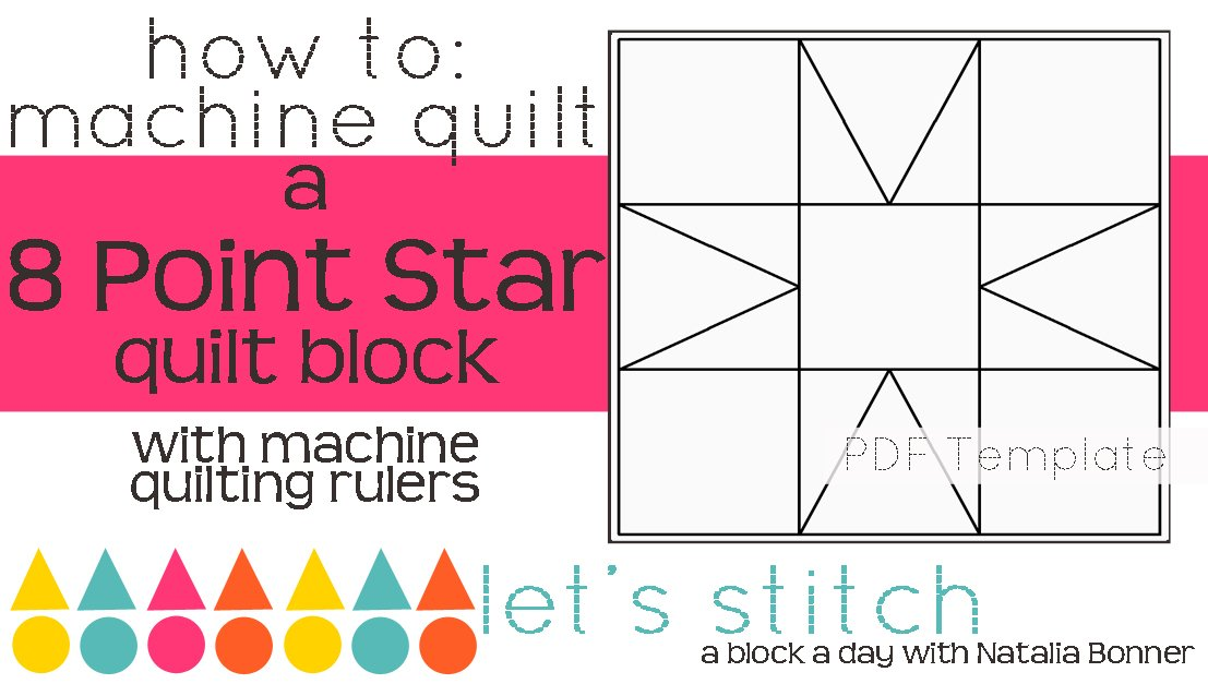 Let's Stitch - A Block a Day With Natalia Bonner - PDF - 8 Pointed Star