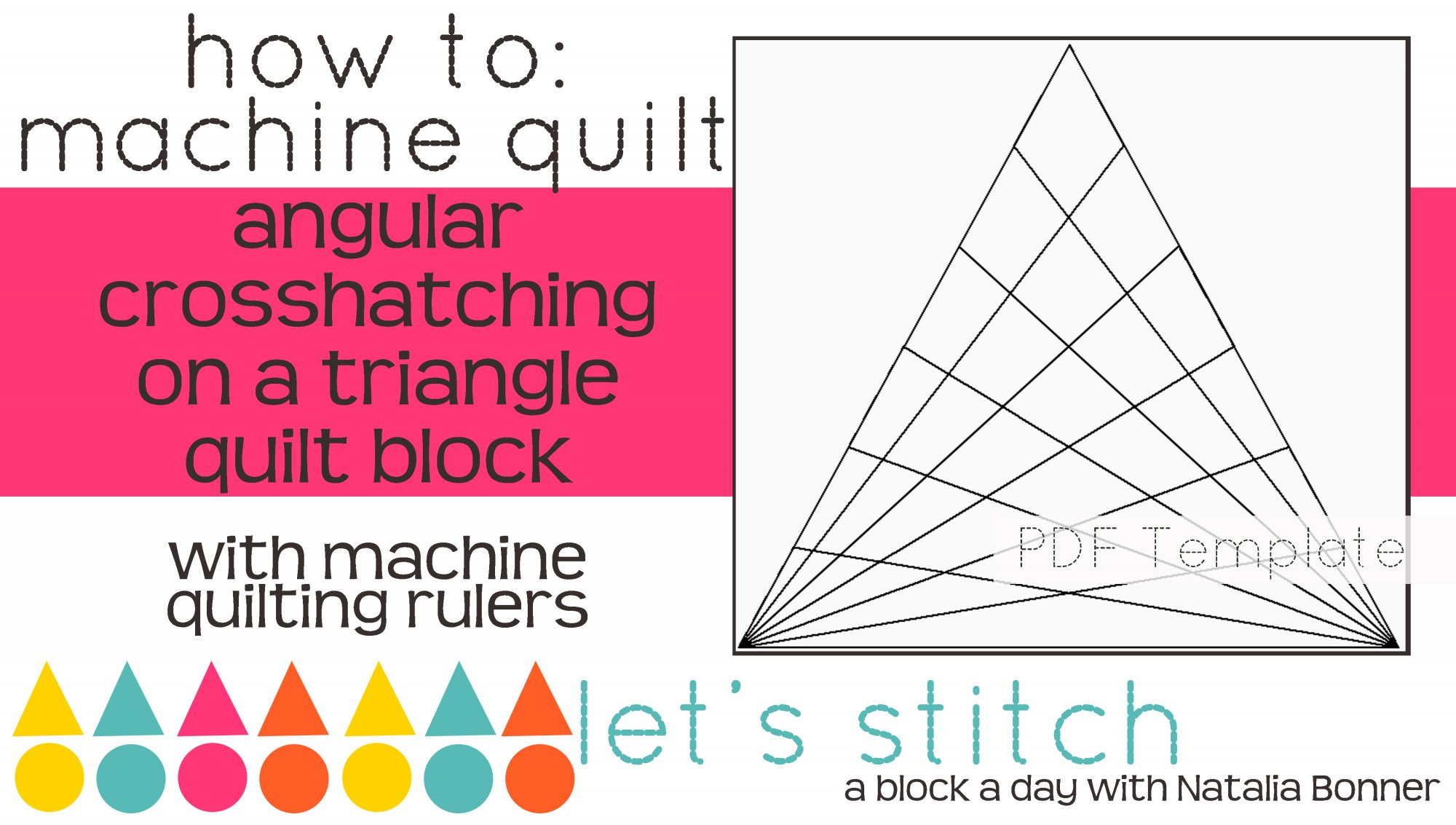Let's Stitch - A Block a Day With Natalia Bonner - PDF - Angular Crosshatching on a Triangle