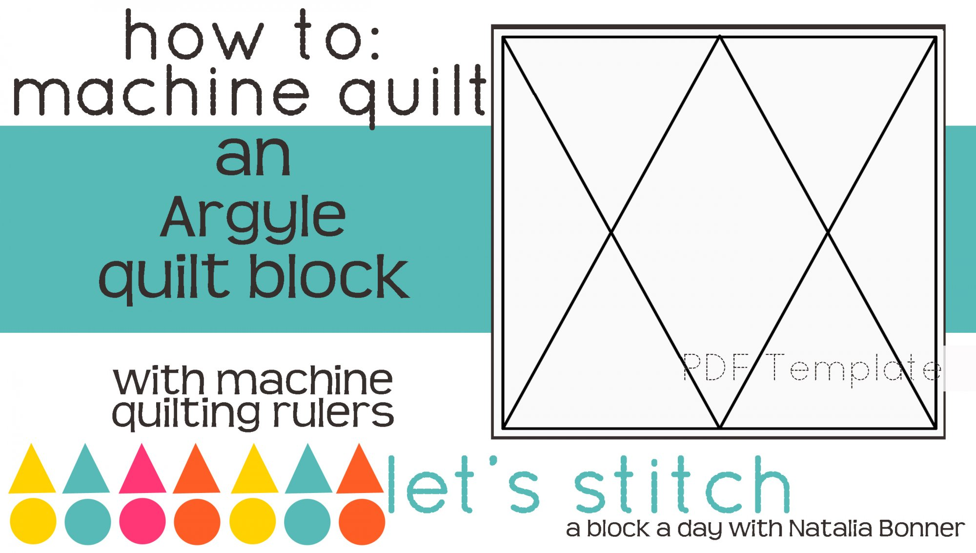 Let's Stitch - A Block a Day With Natalia Bonner - PDF - Argyle