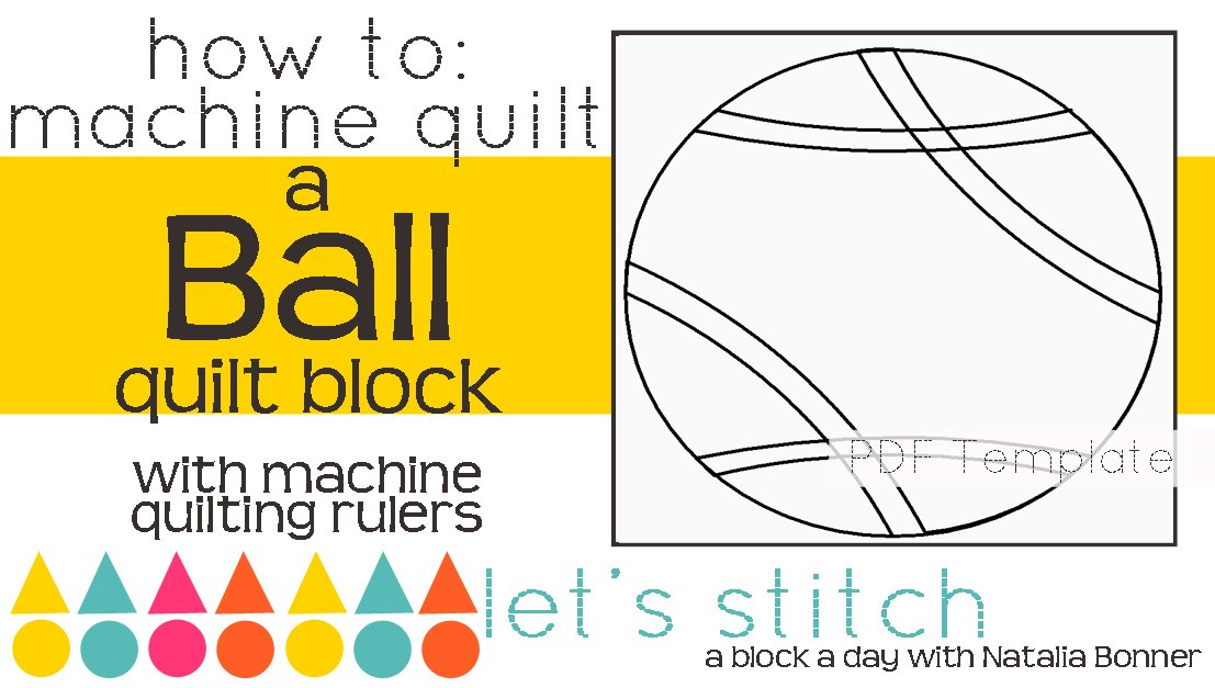 Let's Stitch - A Block a Day With Natalia Bonner - PDF - Ball